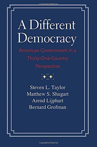 A Different Democracy: American Government in a 31-Country Perspective [Steven L. Taylor - Matthew Soberg Shugart - Arend Lijphart - Bernard Grofman] (Tapa Blanda)