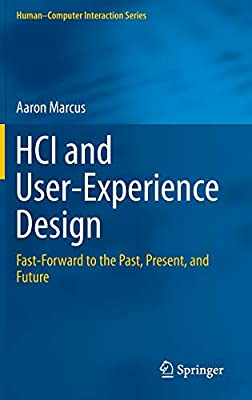 Hci And User Experience Design Fast Forward To The Past Present And Future Human Computer Interaction Series English And Chinese Edition Marcus Aaron 9781447167433 Amazon Com Books