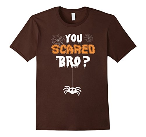 Little Brother And Big Sister Halloween Costumes (Mens You Scared Bro Brother & Little Sister T shirt for Baby, Kid Medium Brown)