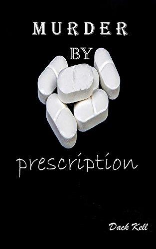 Murder by Prescription (Big Pharma Book 1)