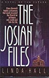 The Josiah Files, Linda Hall, 0785282521