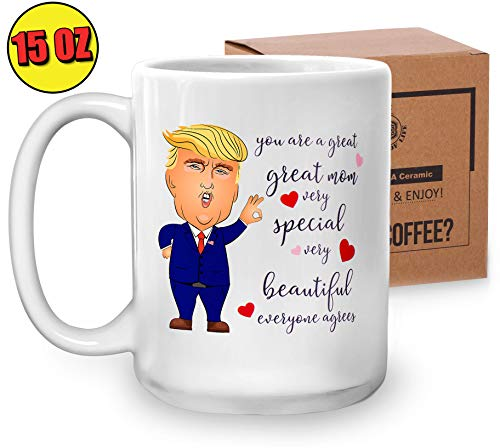 Trump Mom Mug - Funny Novelty Coffee Cup - President Donald Conservative Republicans Christmas Gift Ideas - 15 Oz