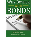 Why Bother With Bonds: A Guide To Build All-Weather Portfolio Including CDs, Bonds, and Bond Funds--Even During Low Interest