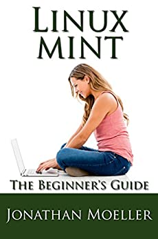 Linux Mint Beginners Guide Second ebook product image