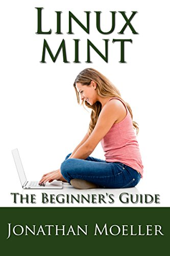 Amazon the linux mint beginners guide second edition ebook the linux mint beginners guide second edition by moeller jonathan fandeluxe Image collections