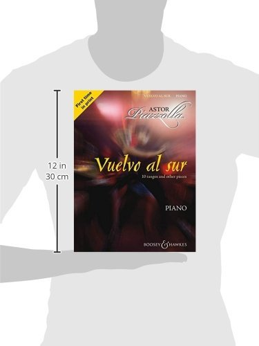 Vuelvo al Sur: 10 Tangos and Other Pieces for Piano
