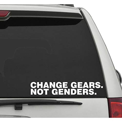 Seek Racing Change Gears NOT Genders Decal CAR Truck Window Bumper Sticker Boost Low Euro Illest JDM KDM Funny Joke ()