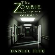 The Zombie Chapters, Volume III | Daniel Fite