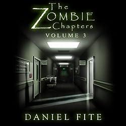 The Zombie Chapters, Volume III