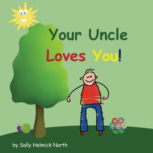Your Uncle Loves You! (Sneaky Snail Stories) PDF