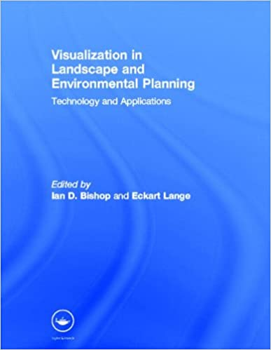 Visualization in Landscape and Environmental Planning: