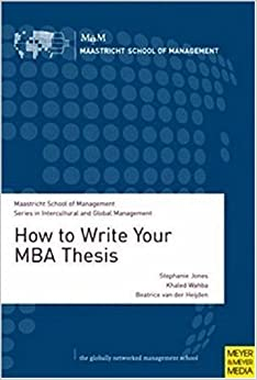 The MBA Dissertation: A How-To and