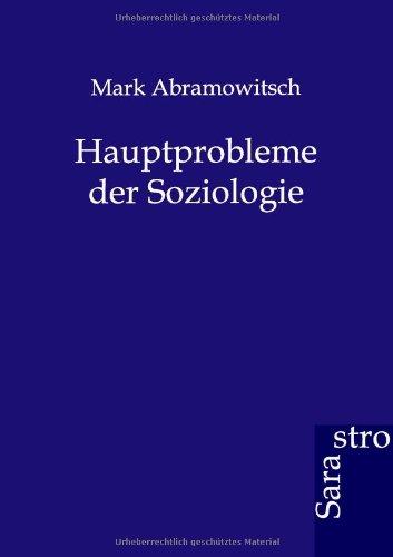 Hauptprobleme der Soziologie (German Edition) PDF