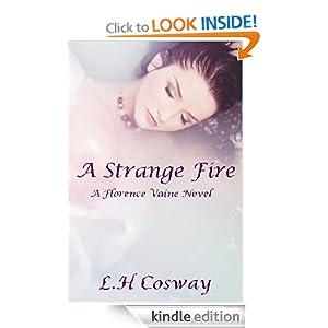 A Strange Fire (Florence Vaine)