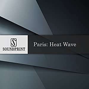 Paris: Heat Wave Radio/TV Program