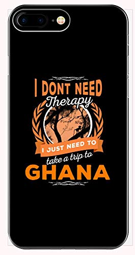 Dont Need Therapy Just Need Ghana Pride Funny - Phone Case for iPhone 6+, 6S+, 7+, 8+
