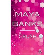 """Crush : Après """"Crush"""", une romance sexy sur la soif de liberté, le passé et le désir (&H) (French Edition)"""