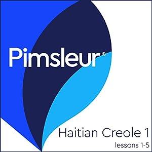Haitian Creole Phase 1, Unit 01-05 Audiobook