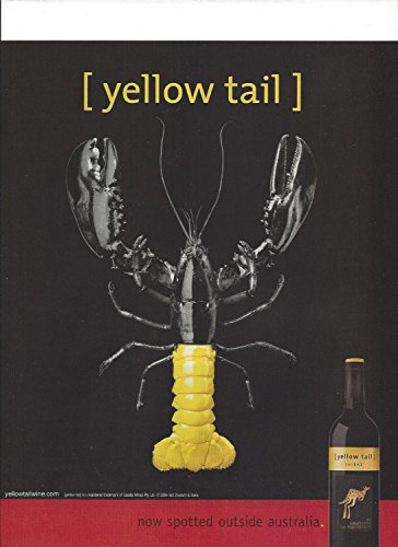 **PRINT AD** For 2006 Yellow Tail Shiraz Wine Lobster Tail Now Spotted Outside Australia **PRINT AD**
