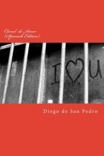 Carcel de Amor  [de San Pedro, Diego] (Tapa Blanda)