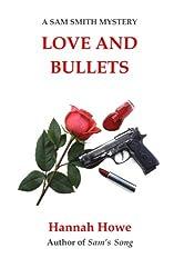 Love and Bullets: A Sam Smith Mystery (The Sam Smith Mystery Series) (Volume 2)