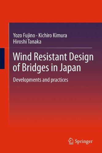 Wind Resistant Design of Bridges in Japan: Developments and practices