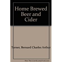 Home Brewed Beer and Cider