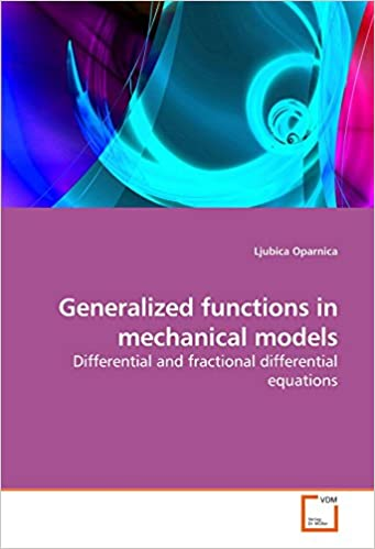 Book Generalized functions in mechanical models: Differential and fractional differential equations