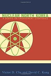 Nuclear North Korea: A Debate on Engagement Strategies
