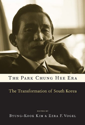 The Park Chung Hee Era: The Transformation of South Korea (Government Park)