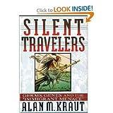 Silent Travelers, Alan M. Kraut, 0465078230