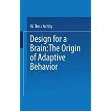 Design for a Brain: The Origin of Adaptive Behavior (Science Paperbacks)