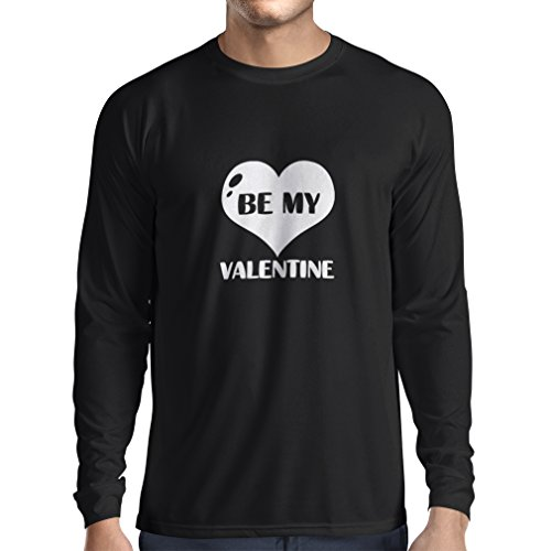 Long Sleeve t Shirt Men Be My Valentine, Quotes About Love Great Gift (X-Large Black White)