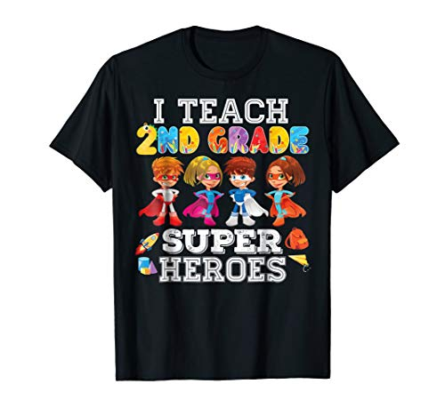 (I Teach Second Grade 2nd Superheroes T-Shirt Back To School)