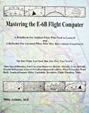 Mastering The E-6b Flight Comp 13-04709