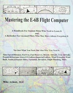 Mastering The E-6b Flight Comp 13-04709