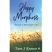 Happy Morphosis: Towards a Meaningful Life