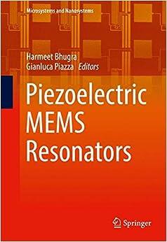 Piezoelectric MEMS Resonators (Microsystems and Nanosystems)