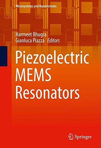Piezoelectric MEMS Resonators (Microsystems and - Uk American Optical