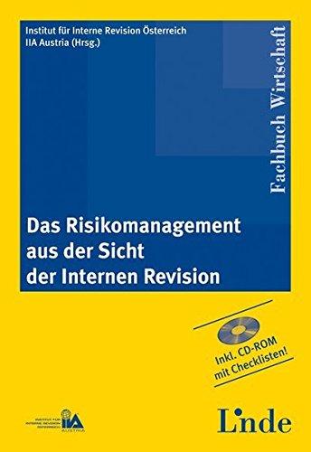 Das Risikomanagement aus der Sicht der Internen Revision