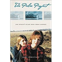The Pelee Project: One Woman's Escape from Urban Madness: Written by Jane Christmas, 2002 Edition, (1st Edition) Publisher: ECW Press [Paperback]