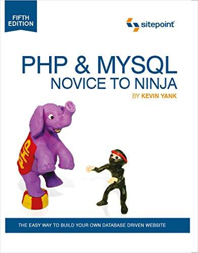 PHP & MySQL: Novice to Ninja by Kevin Yank (18-May-2012) Paperback