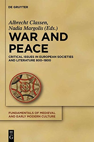 War and Peace (Fundamentals of Medieval and Early Modern Culture 8)