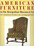 American Furniture in the Metropolitan Museum of Art, Morrison H. Heckscher, 039455101X