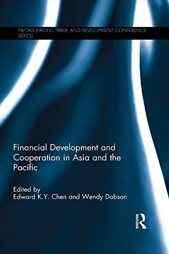 Download Financial Development and Cooperation in Asia and the Pacific (PAFTAD (Pacific Trade and Development Conference Series)) Pdf