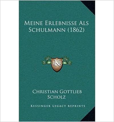 Book Meine Erlebnisse ALS Schulmann (1862) (Hardback)(German) - Common