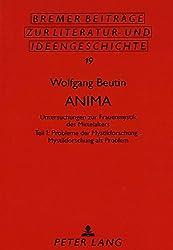 Anima. Untersuchungen zur Frauenmystik des Mittelalters. Teil 1: Probleme der Mystikforschung - Mystikforschung als Problem