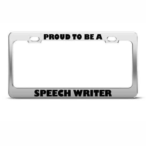 PROUD TO BE A SPEECH WRITER CAREER PROFESSION License Plate Frame Holder