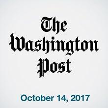 October 14, 2017 Magazine Audio Auteur(s) :  The Washington Post Narrateur(s) : Sam Scholl