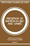 Perception of Emotion in Self and Others, , 1468435507